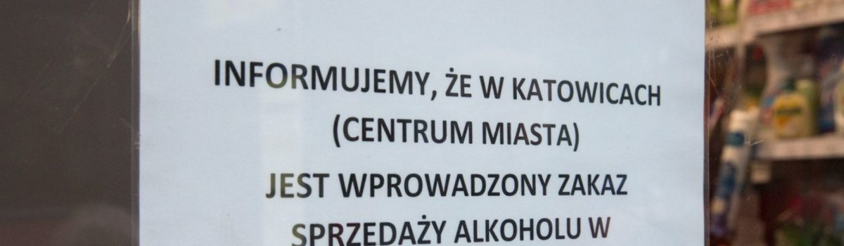 Prohibicja w dwóch katowickich dzielnicach!